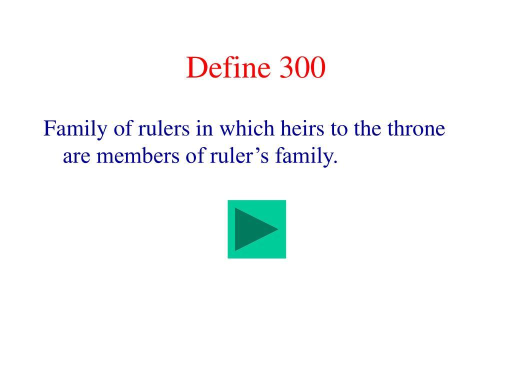 Define 300