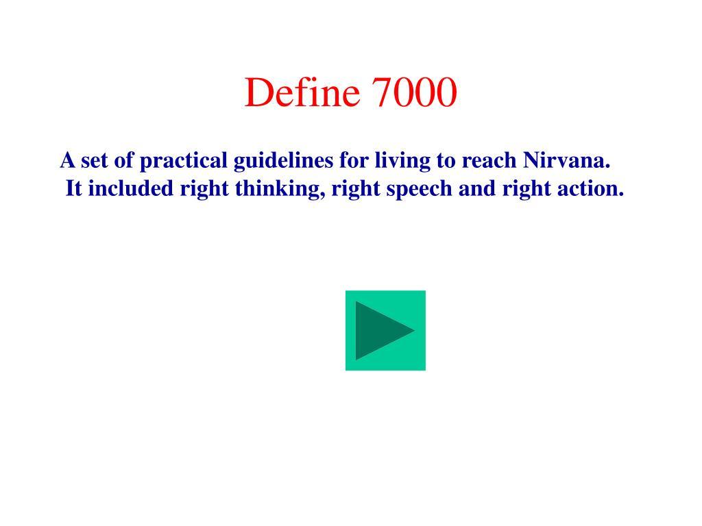 Define 7000