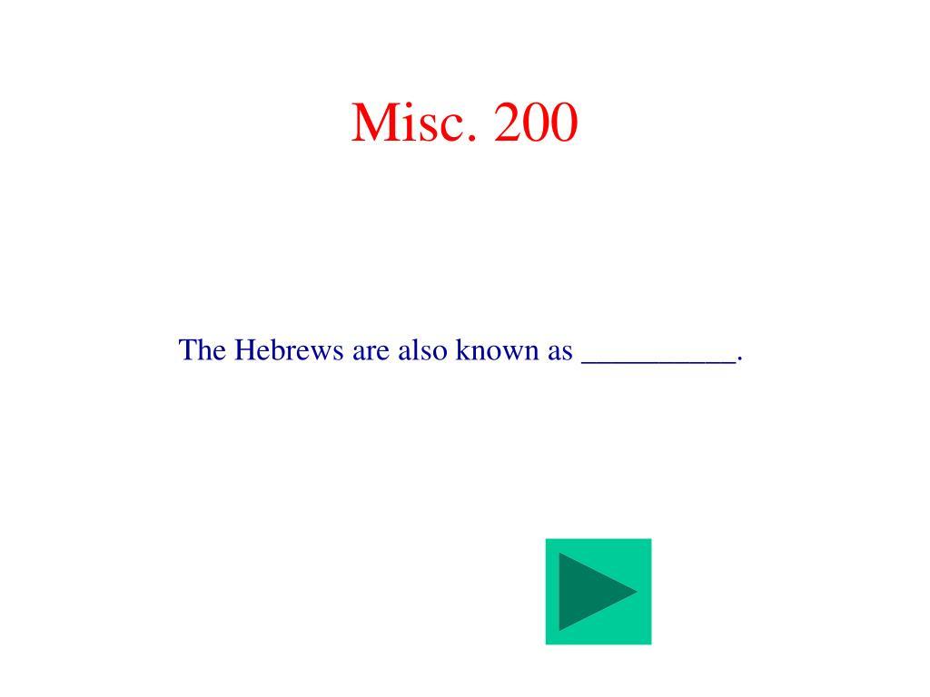 Misc. 200