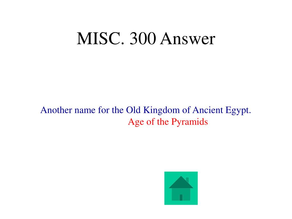 MISC. 300 Answer