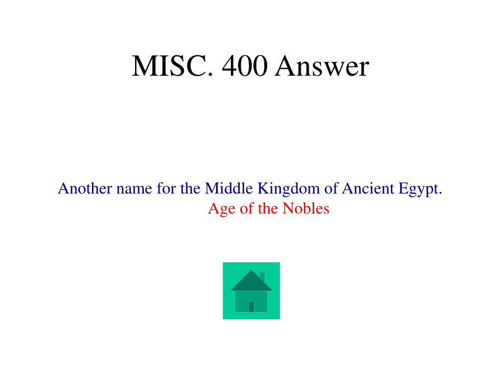 MISC. 400 Answer