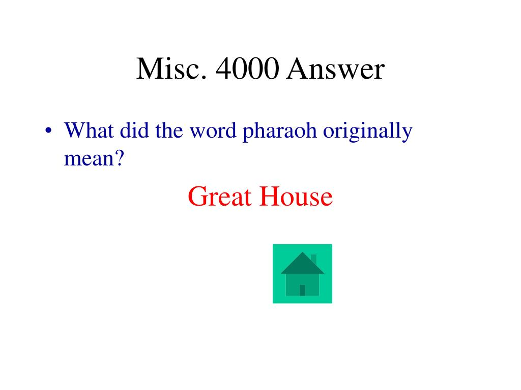 Misc. 4000 Answer