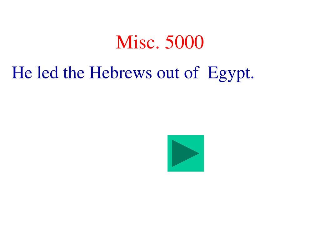 Misc. 5000