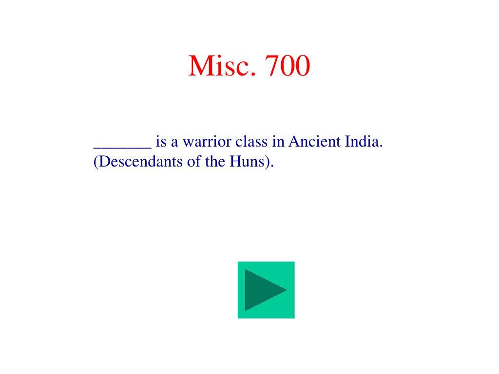 Misc. 700