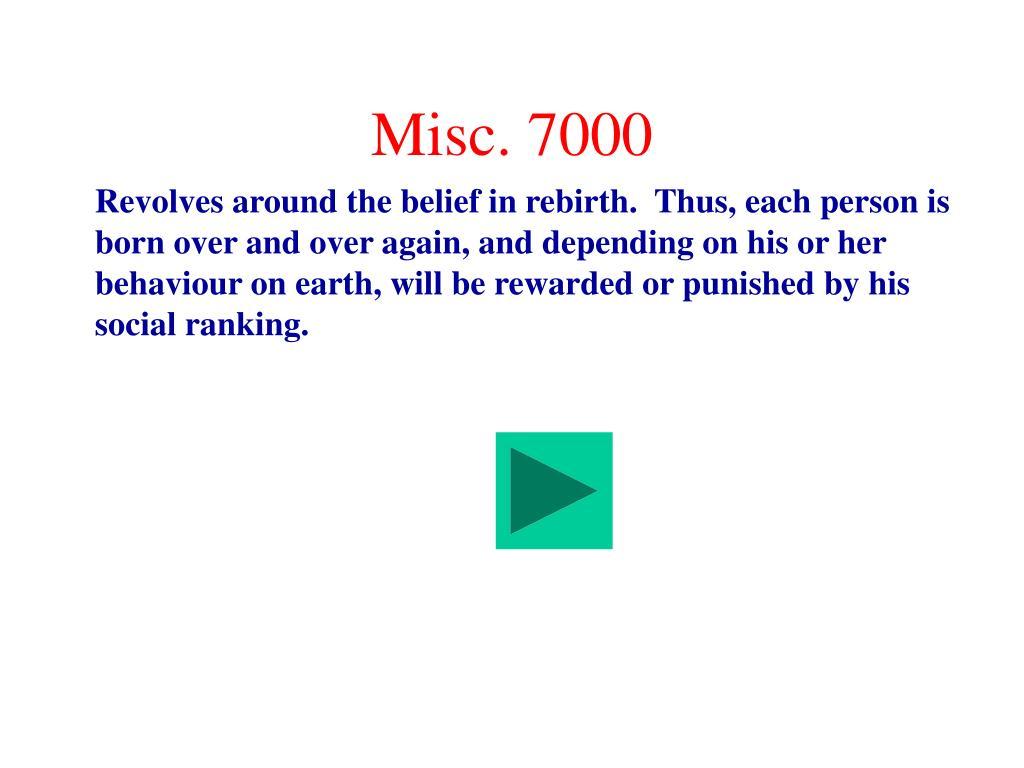 Misc. 7000