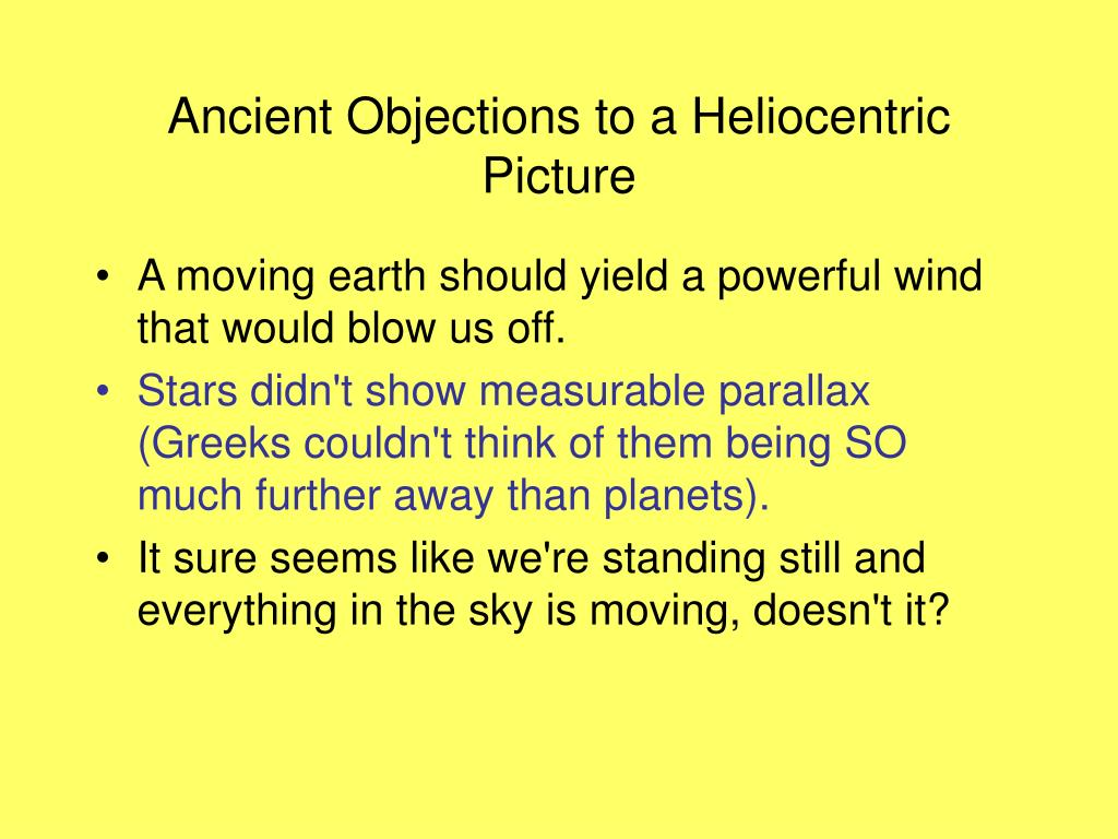 Ancient Objections to a Heliocentric Picture