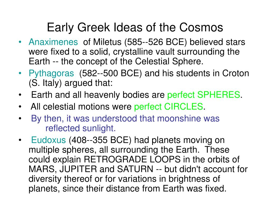 Early Greek Ideas of the Cosmos