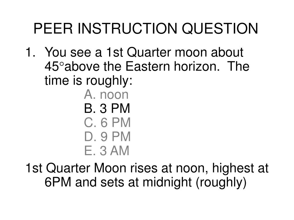 PEER INSTRUCTION QUESTION