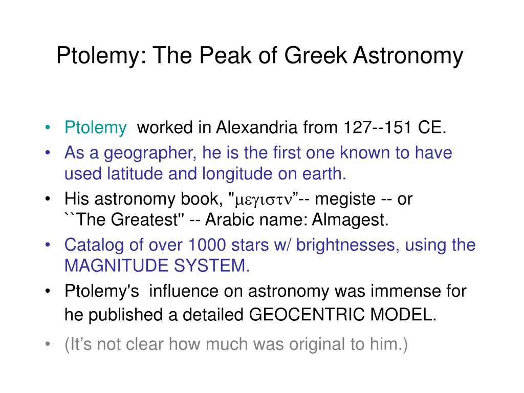 Ptolemy: The Peak of Greek Astronomy
