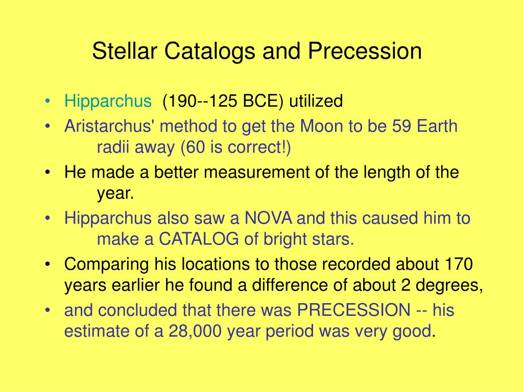 Stellar Catalogs and Precession