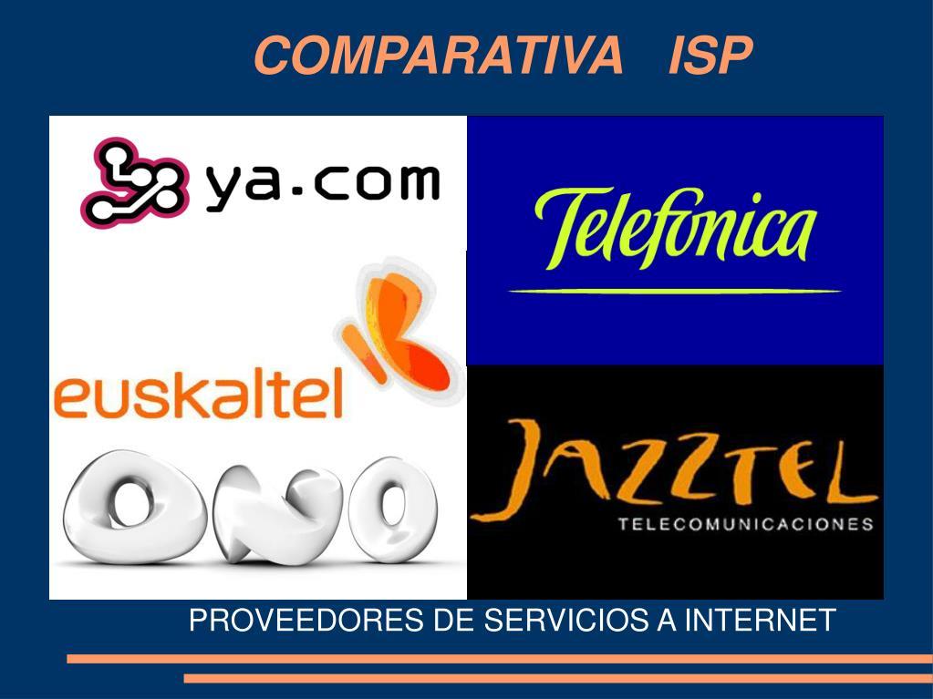 COMPARATIVA  ISP