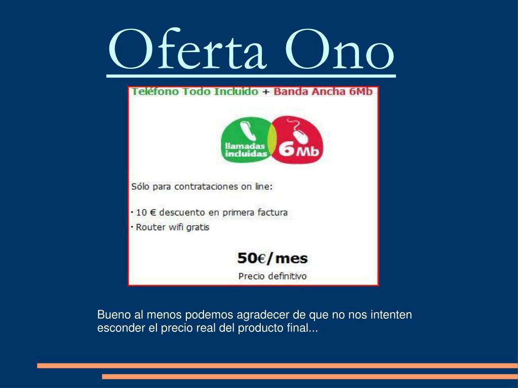 Oferta Ono