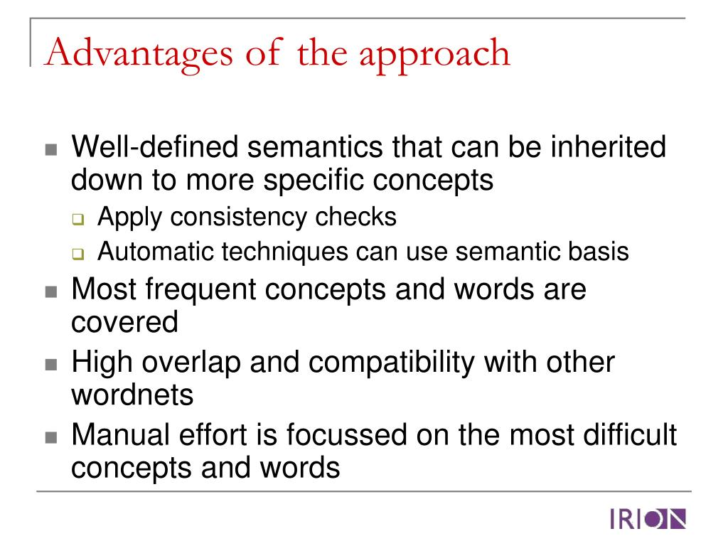 Advantages of the approach