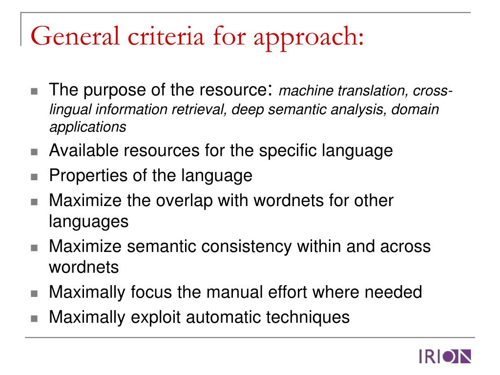 General criteria for approach: