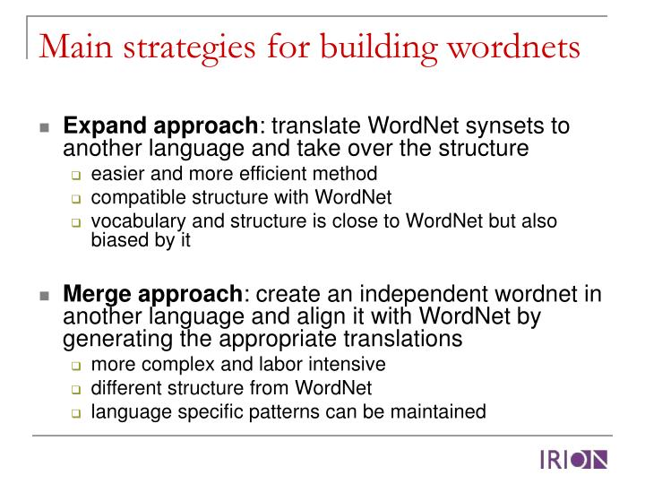 Main strategies for building wordnets