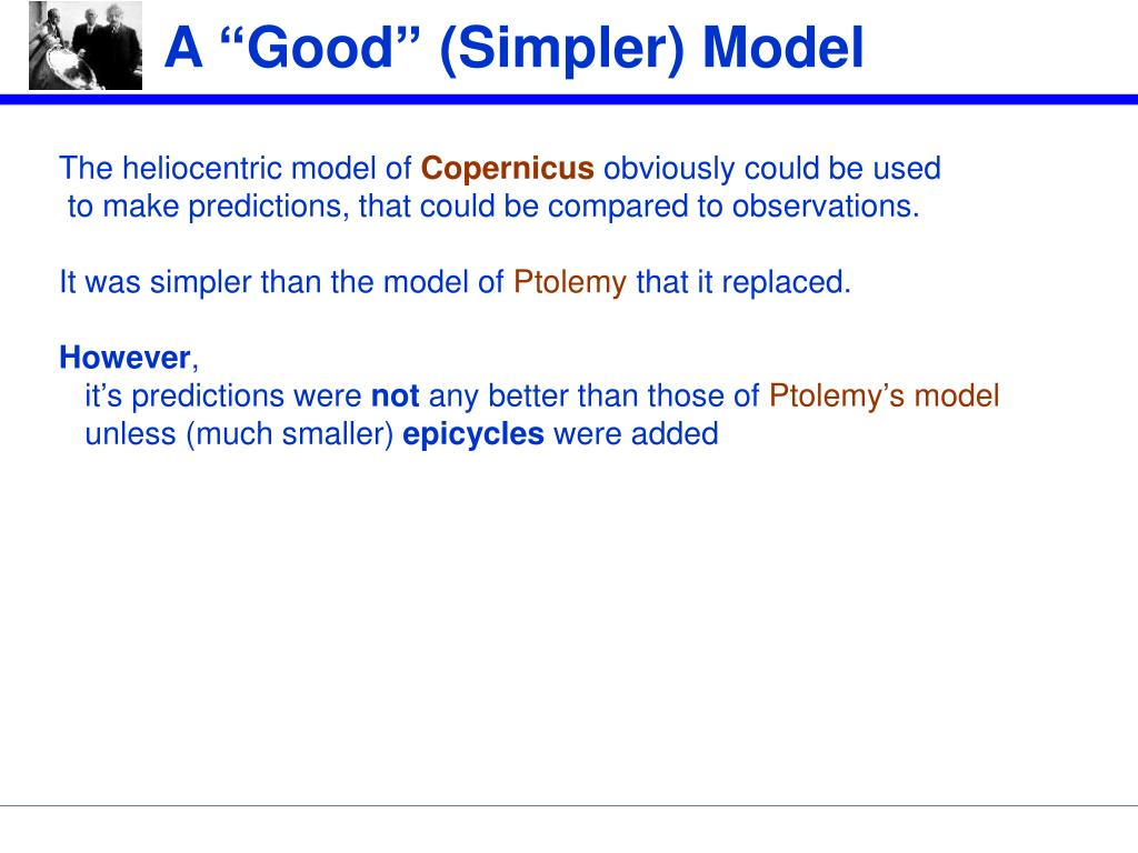 "A ""Good"" (Simpler) Model"