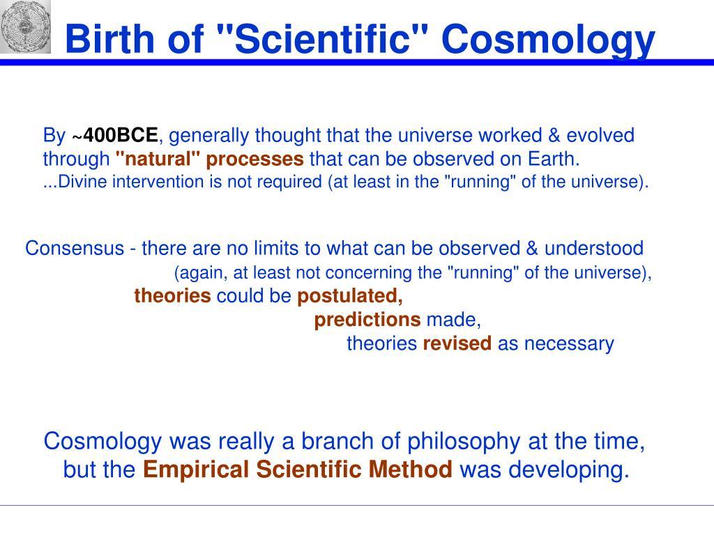 "Birth of ""Scientific"" Cosmology"