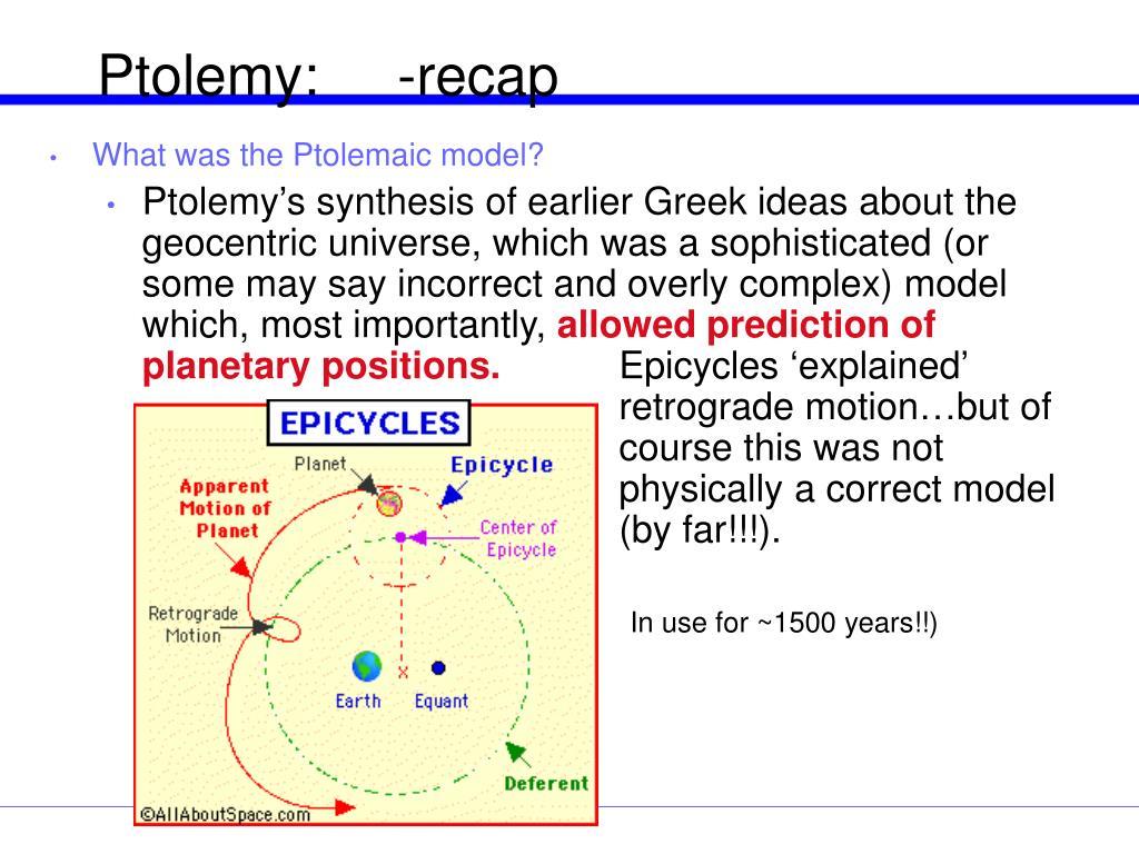 Ptolemy:     -recap