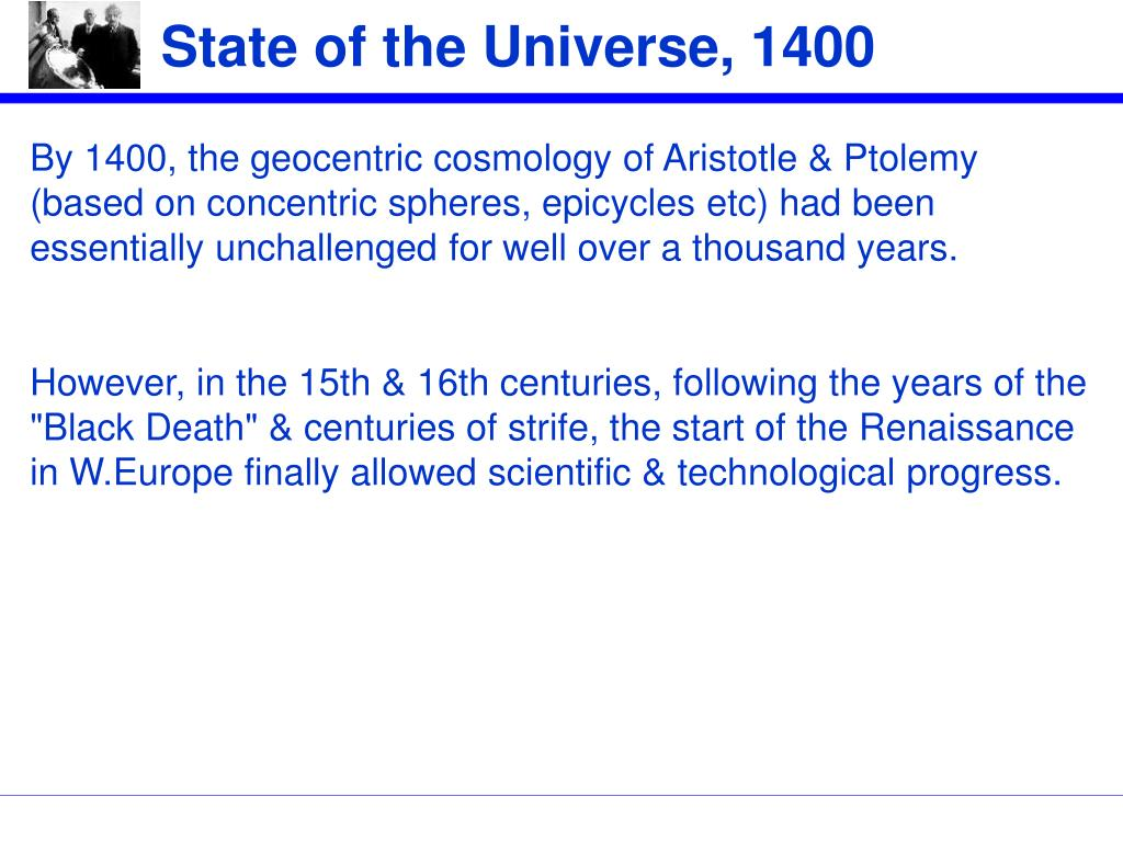 State of the Universe, 1400