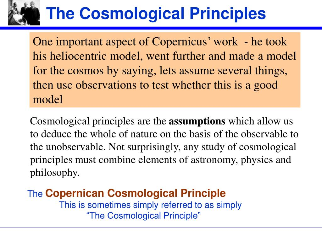 The Cosmological Principles