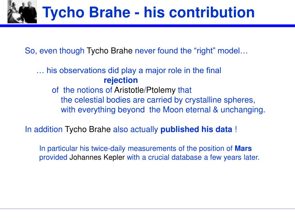 Tycho Brahe - his contribution