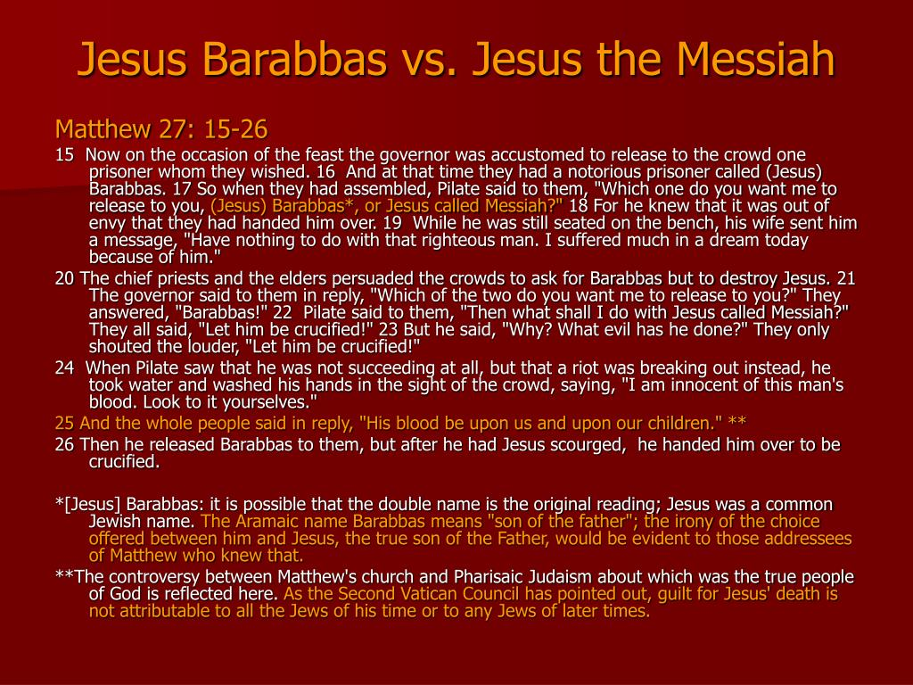 Jesus Barabbas vs. Jesus the Messiah