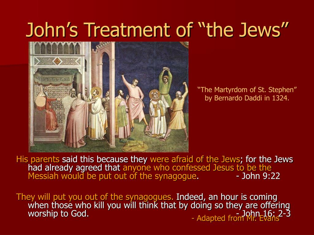 "John's Treatment of ""the Jews"""