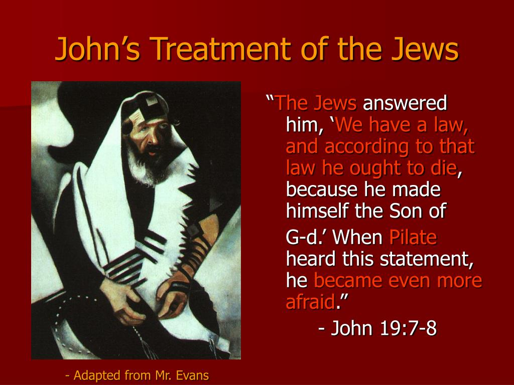 John's Treatment of the Jews
