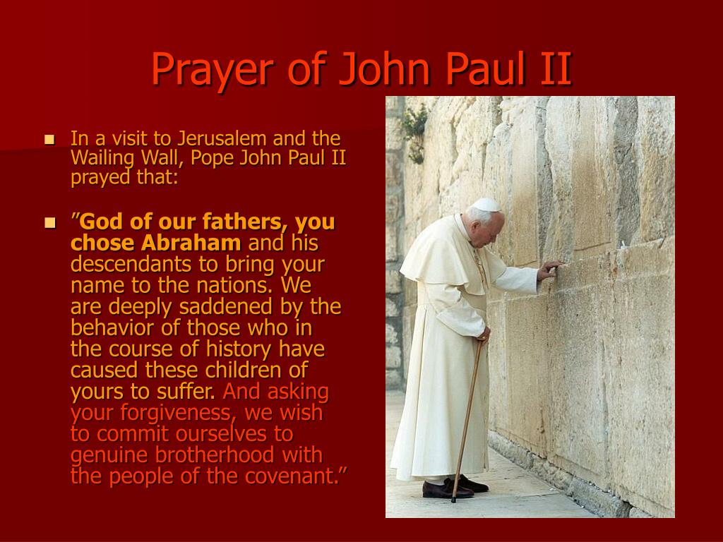 In a visit to Jerusalem and the Wailing Wall, Pope John Paul II prayed that: