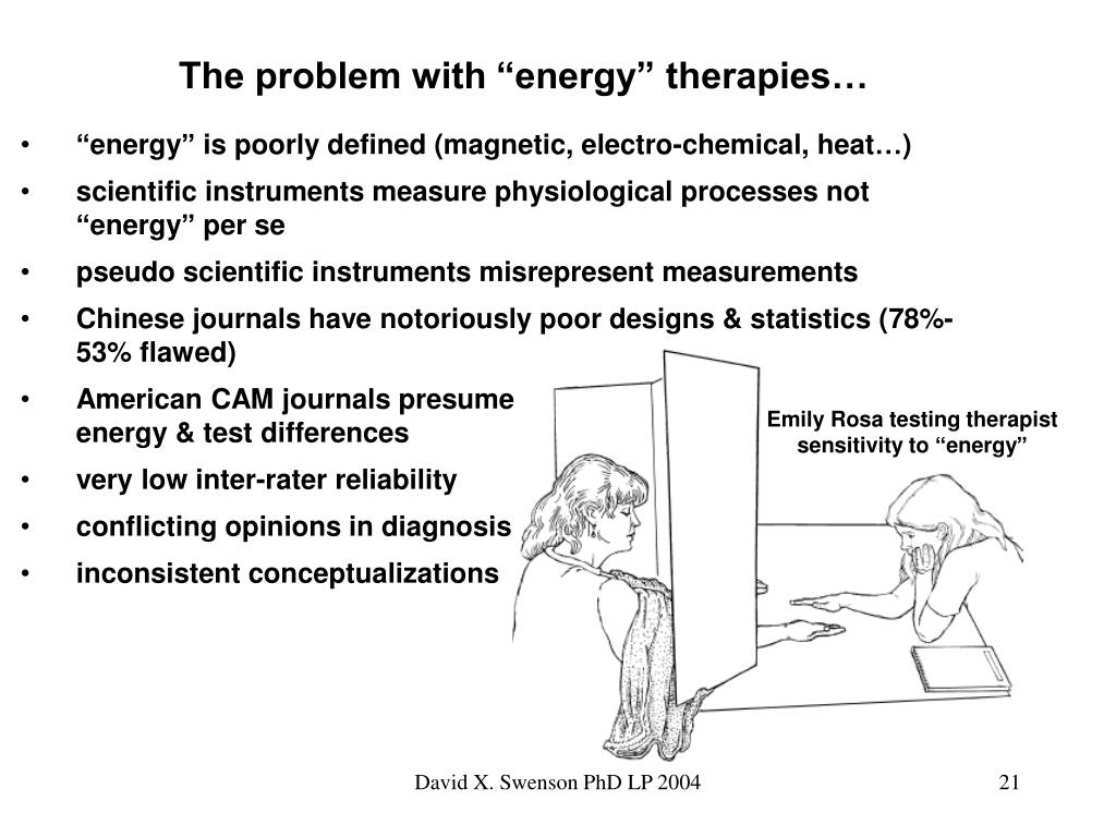 "The problem with ""energy"" therapies…"