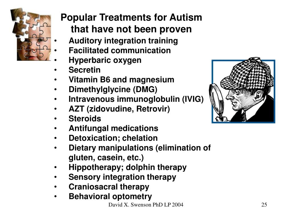 Popular Treatments for Autism that have not been proven