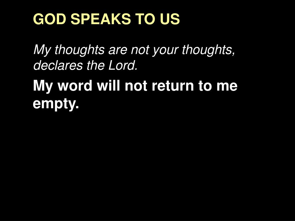 GOD SPEAKS TO US