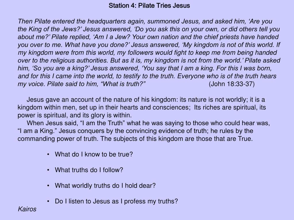 Station 4: Pilate Tries Jesus