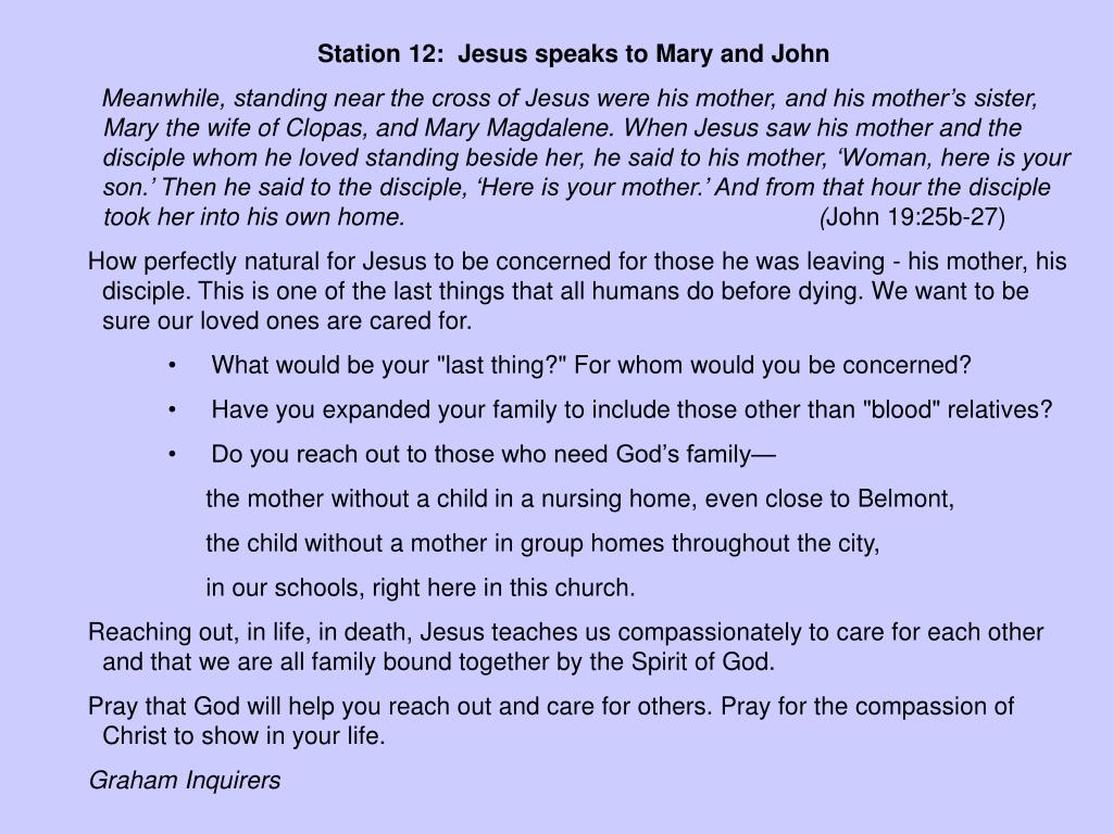 Station 12:  Jesus speaks to Mary and John
