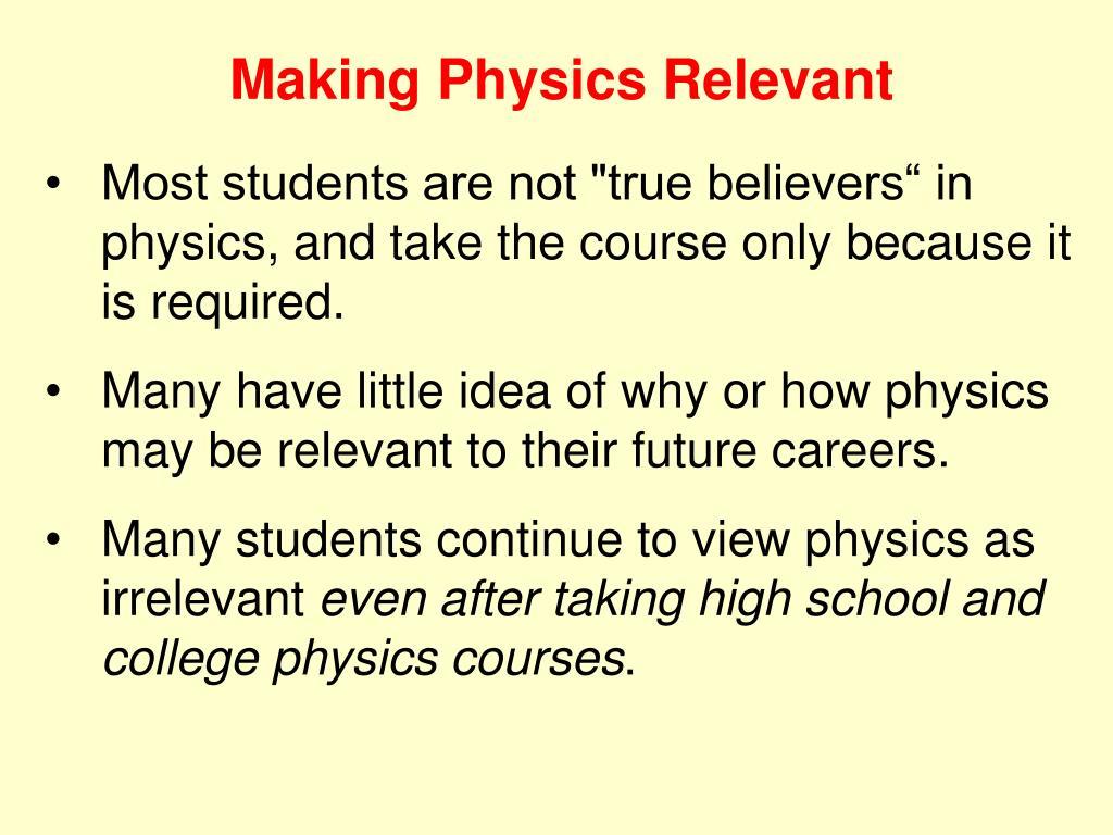 Making Physics Relevant