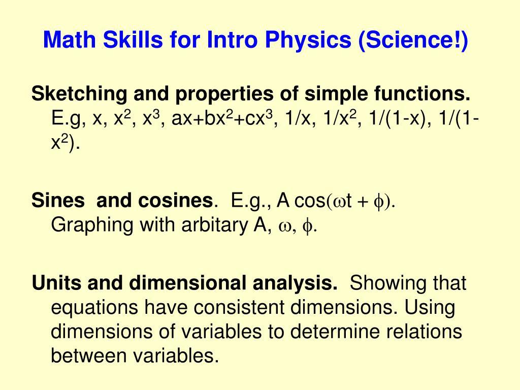 Math Skills for Intro Physics (Science!)