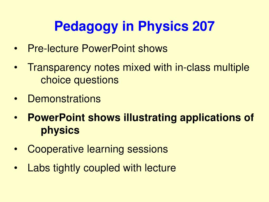 Pedagogy in Physics 207