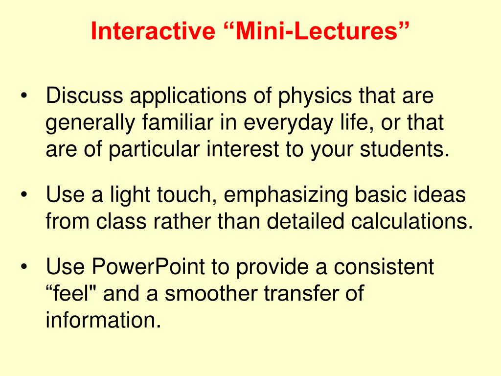 """Interactive """"Mini-Lectures"""""""