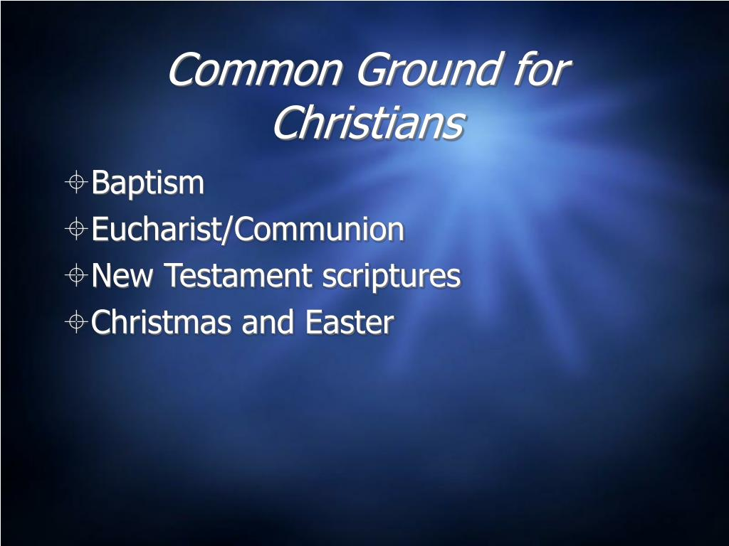 Common Ground for Christians