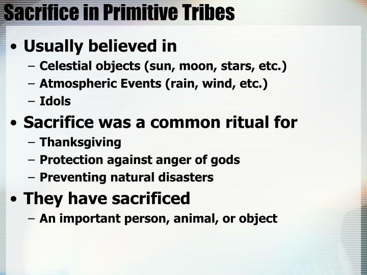 Sacrifice in Primitive Tribes