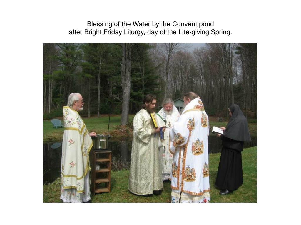 Blessing of the Water by the Convent pond