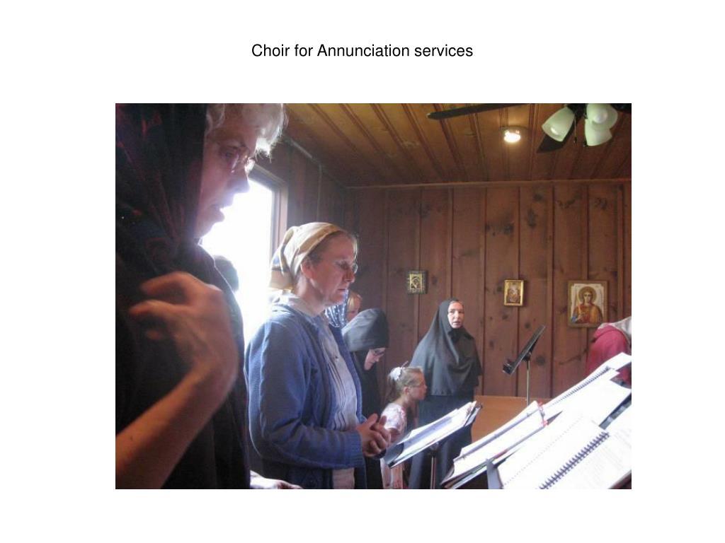 Choir for Annunciation services