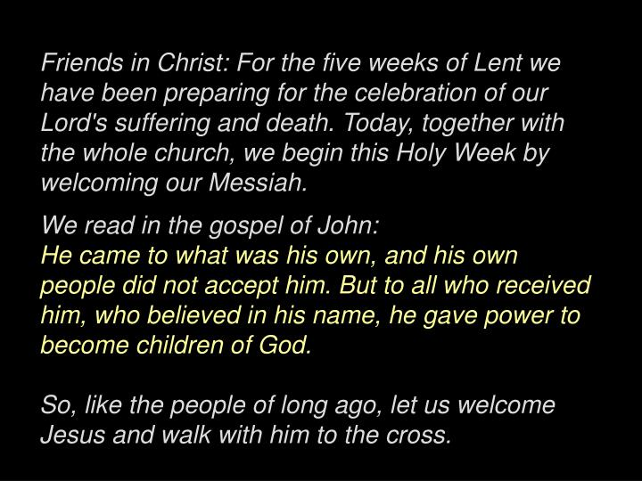 Friends in Christ: For the five weeks of Lent we have been preparing for the celebration of our Lord...