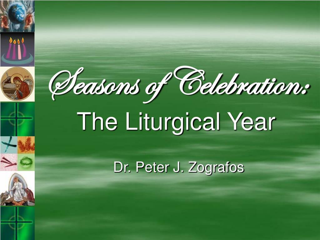 Seasons of Celebration: