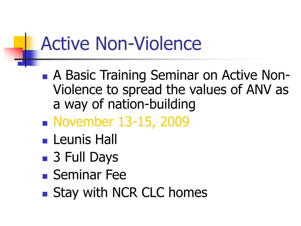 Active Non-Violence