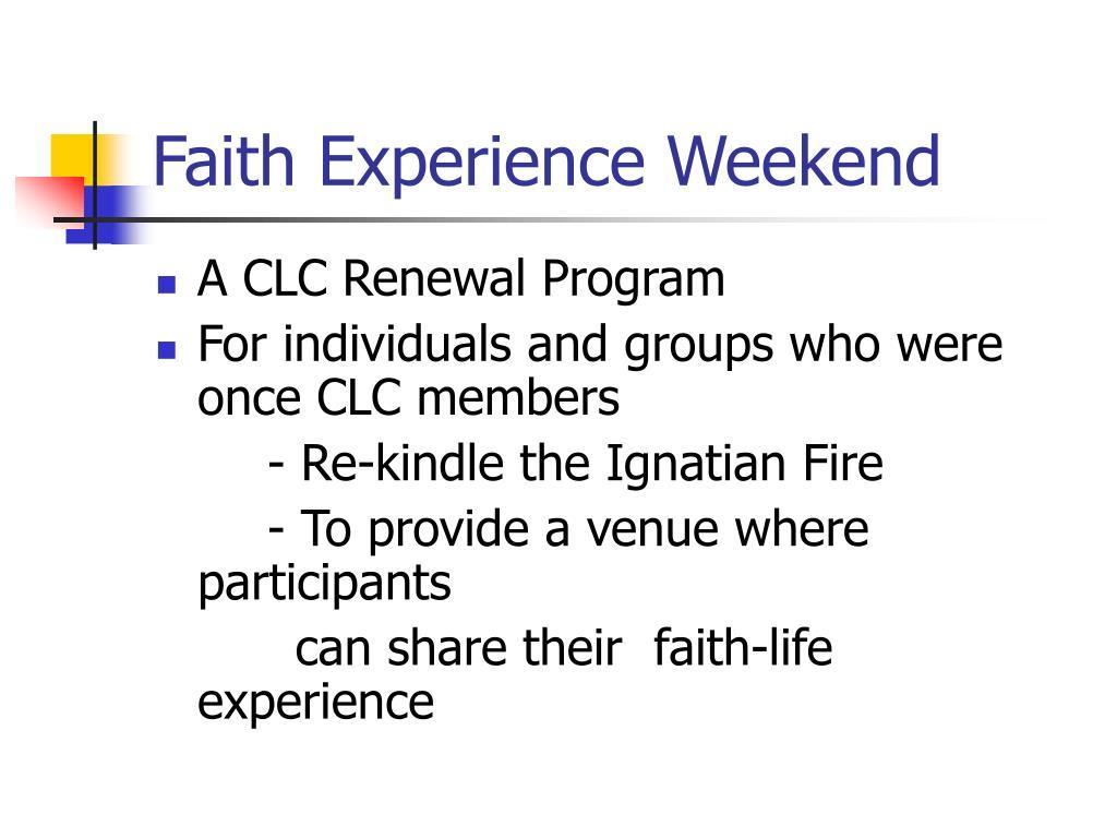 Faith Experience Weekend