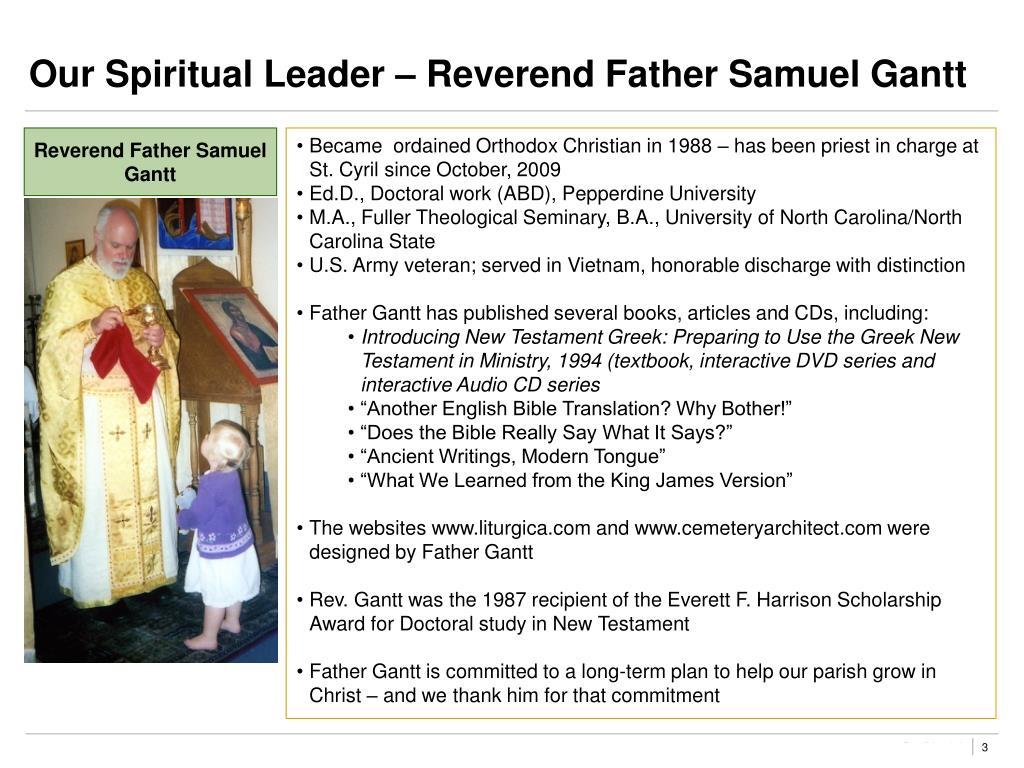 Our Spiritual Leader – Reverend Father Samuel Gantt