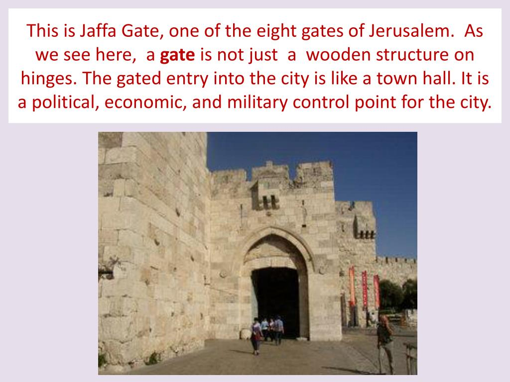 This is Jaffa Gate, one of the eight gates of Jerusalem.  As we see here,  a