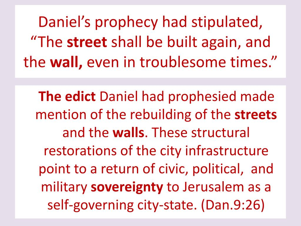 Daniel's prophecy had stipulated,