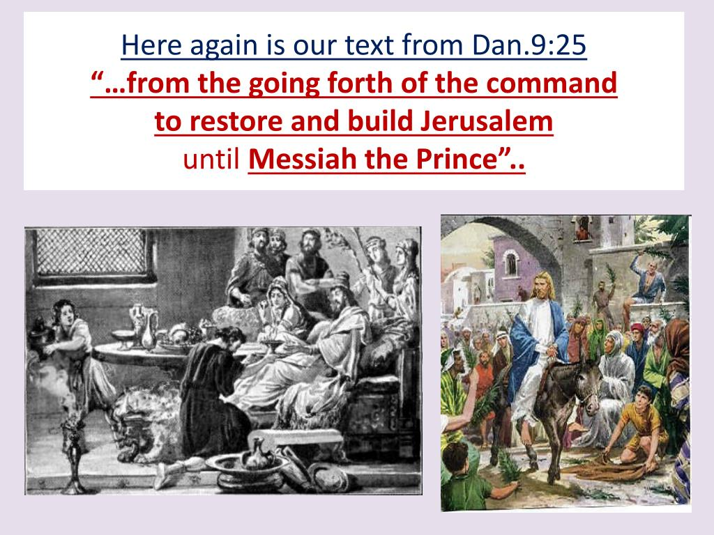 Here again is our text from Dan.9:25